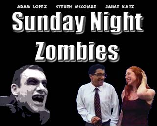 Sunday Night Zombies